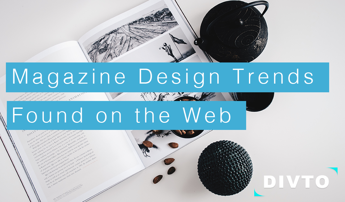 6 Common Magazine Design Trends Found in Today's Web Design